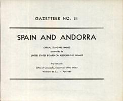 Spain and Andorra  Official Standard Names Approved by the United States Board of Geographic Names PDF