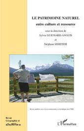 Le patrimoine naturel: Entre culture et ressource