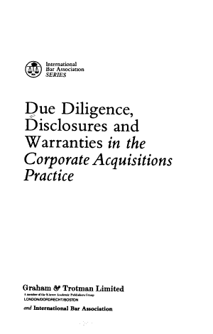 Due Diligence Disclosure and Warranties in the Corporate Acquisitions Practice