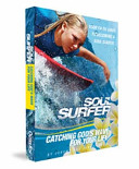 Soul Surfer  Catching God s Wave for Your Life  Your Faith Guide to Becoming a Soul Surfer Book