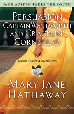 Persuasion  Captain Wentworth and Cracklin  Cornbread PDF