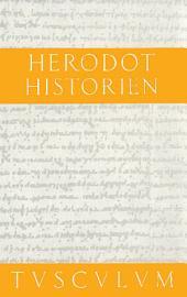Historien: 2 Bände. Griechisch - Deutsch, Ausgabe 7