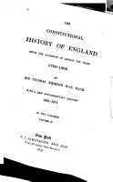 The Constitutional History of England Since the Accession of George the Third  1760 1860 PDF