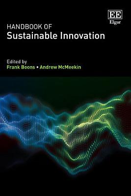 Handbook of Sustainable Innovation
