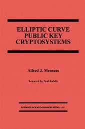 Elliptic Curve Public Key Cryptosystems