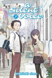 A Silent Voice: Volume 7