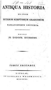 Antiqua historia ex ipsis veterum scriptorum graecorum narratonibus contexta: Volume 2