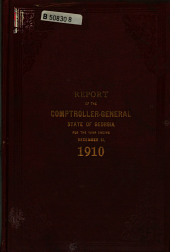 Report of the Comptroller-General of the State of Georgia for the Year Ending ...
