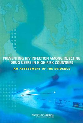 Preventing HIV Infection Among Injecting Drug Users in High Risk Countries PDF