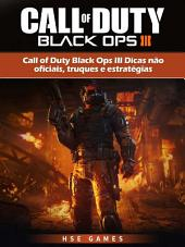 Call Of Duty Black Ops Iii Dicas Não Oficiais, Truques E Estratégias
