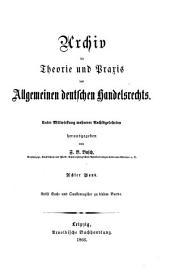 Archiv für Theorie und Praxis des allgemeinen deutschen Handelsrechts: Band 8