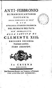 Anti-Febbronio ... o sia Apologia storico-polemica del primato del papa: Volume 2