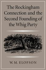 Rockingham Connection and the Second Founding of the Whig Party