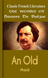 An Old Maid: Works of Balzac