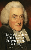 The Moral Culture of the Scottish Enlightenment PDF