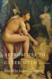 Approaches to Greek Myth: Edition 2