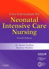 Core Curriculum for Neonatal Intensive Care Nursing: Edition 4
