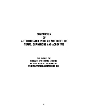 Compendium of Authenticated Systems and Logistics Terms  Definitions  and Acronyms