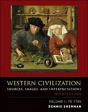 Western Civilization  Sources  Images  and Interpretations  Volume 1  To 1700
