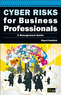 Cyber Risks for Business Professionals PDF