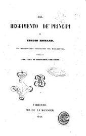 Del reggimento de principi volgarizzamento trascritto nel 1288 di Egidio Romano