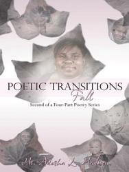Poetic Transitions Fall  Book PDF