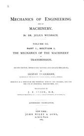 A Manual of the Mechanics of Engineering and of the Construction of Machines: With an Introduction to the Calculus. Designed as a Text-book for Technical Schools and Colleges, and for the Use of Engineers, Architects, Etc, Volume 3, Part 1