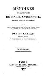 Mémoires sur la vie privée de Marie-Antoinette: reine de France et de Navarre, Volume2