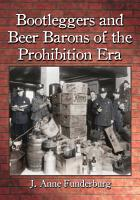 Bootleggers and Beer Barons of the Prohibition Era PDF