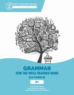 Key to Blue Workbook: A Complete Course for Young Writers, Aspiring Rhetoricians, and Anyone Else Who Needs to Understand How English Works (Grammar for the Well-Trained Mind)