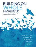Building on Whole Leadership