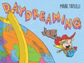 Daydreaming: A Picture Book