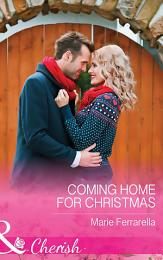 Coming Home For Christmas (Mills & Boon Cherish) (Matchmaking Mamas, Book 19)