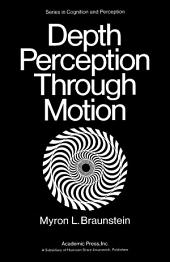 Depth Perception Through Motion