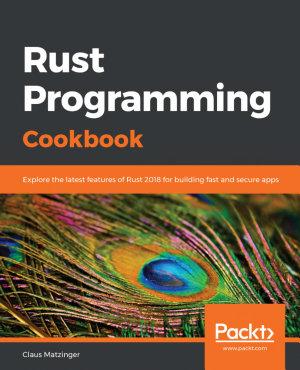 Rust Programming Cookbook