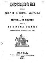 Decisioni delle Gran Corti civili in materia di diritto pubblicate da Michele Agresti ..: Volume 1