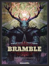 Bramble #3 : Wilted Foundations