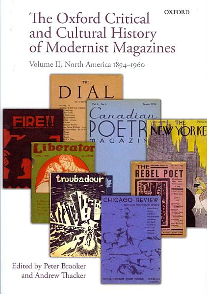 Download The Oxford Critical and Cultural History of Modernist Magazines Book