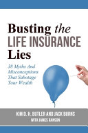 Busting the Life Insurance Lies Book