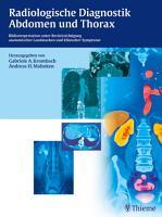 Radiologische Diagnostik Abdomen und Thorax PDF