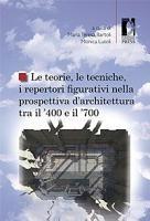 Le teorie  le tecniche  i repertori figurativi nella prospettiva d architettura tra il  400 e il  700 PDF