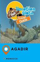 Vacation Sloth Travel Guide Agadir Morocco