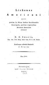 Lichenes americani, quos partim in Flora Indiae Occidentalis descripsit: Volume 1