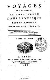 Voyages de M. le marquis de Chastellux dans l'Amérique septentrionale dans les années 1780, 1781 et 1782