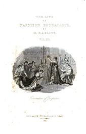 The life of Napoleon Buonaparte. By W. Hazlitt, revised by his son