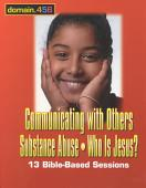 Communicating With Others Substance Abuse Who Is Jesus