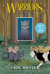 Warriors: Graystripe's Adventure: The Lost Warrior, Warrior's Refuge, Warrior's Return