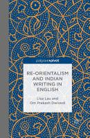 Re Orientalism and Indian Writing in English PDF