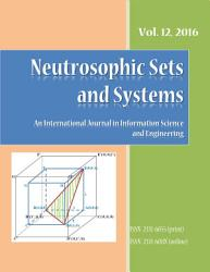 Neutrosophic Sets and Systems  vol  12 2016 PDF