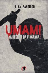 Umami: A receita da vingança